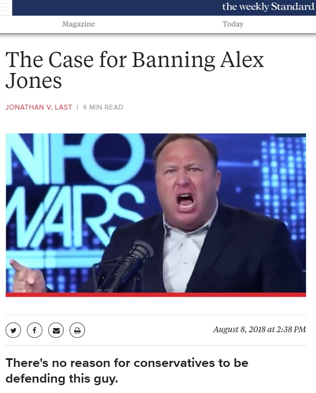 'We Need More Banning': Weekly Standard Calls For More Big Tech Censorship In Wake Of Alex Jones Purge