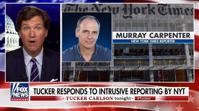 Tucker Carlson: The New York Times is Threatening to Dox My Family's New Home
